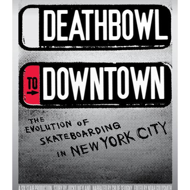 Deathbowl to Downtown